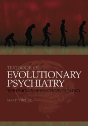 Textbook Of Evolutionary Psychiatry