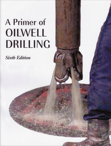 Primer of Oilwell Drilling