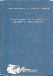 Advanced Mathematical Methods For Scientists And Engineers