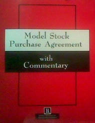 Model Stock Purchase Agreement With Commentary 2 Volume set