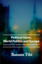 Political Islam World Politics And Europe