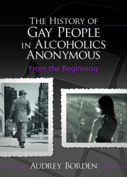 History Of Gay People In Alcoholics Anonymous