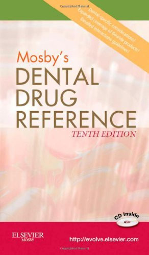 Mosby's Dental Drug Reference