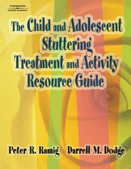 Child And Adolescent Stuttering Treatment And Activity Resource Guide