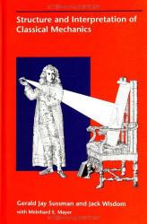 Structure And Interpretation Of Classical Mechanics