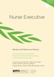 Nurse Executive Review and Resource Manual
