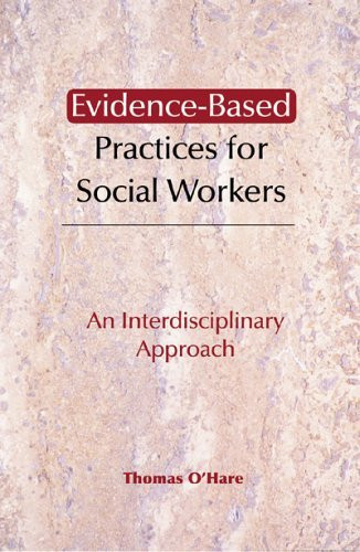 Evidence-Based Practice For Social Workers