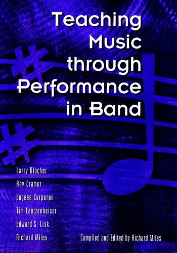 Teaching Music Through Performance In Band Volume 1
