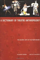 Dictionary Of Theatre Anthropology