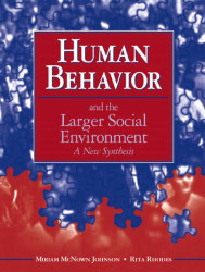 Human Behavior And The Larger Social Environment