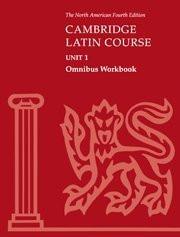 Cambridge Latin Course Unit 4 Omnibus Workbook