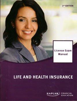 Kaplan Life And Health Insurance National License Exam Manual