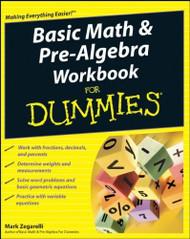 Basic Math And Pre-Algebra Workbook For Dummies