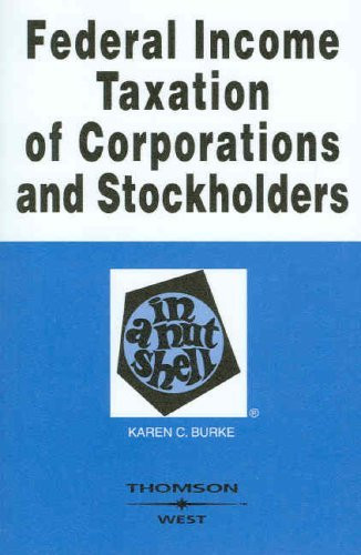 Federal Income Taxation Of Corporations And Stockholders In A Nutshell