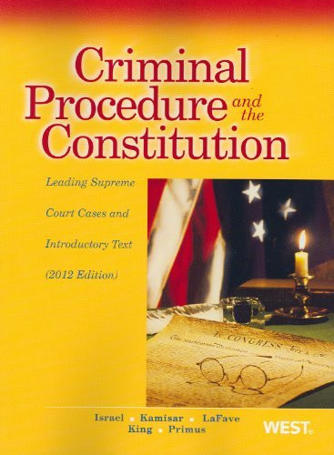 Criminal Procedure And The Constitution