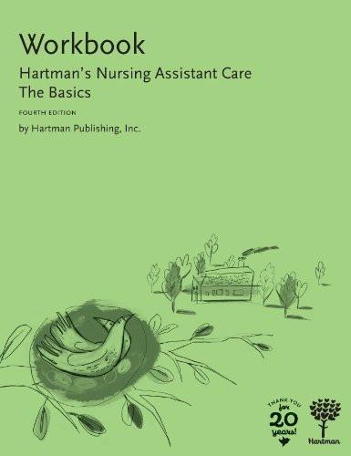 Workbook For Hartman's Nursing Assistant Care The Basics