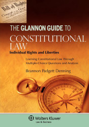 Glannon Guide To Constitutional Law