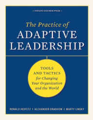 Practice Of Adaptive Leadership