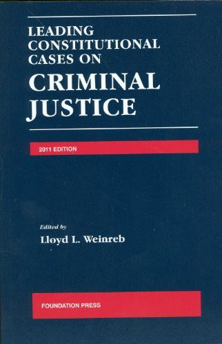 Leading Constitutional Cases On Criminal Justice 2012