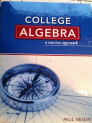 College Algebra A Concise Approach