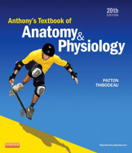 Anthony's Textbook Of Anatomy And Physiology