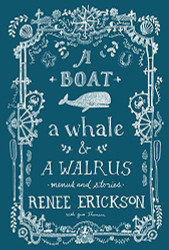 Boat A Whale And A Walrus
