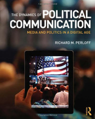 Dynamics Of Political Communication