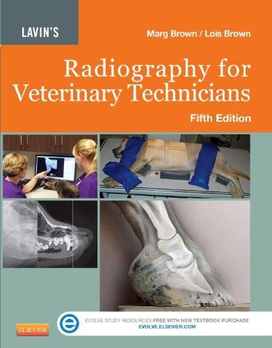 Lavin's Radiography For Veterinary Technicians