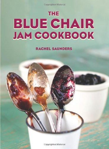 Blue Chair Jam Cookbook