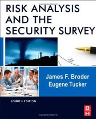 Risk Analysis And The Security Survey