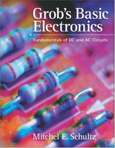 Grob's Basic Electronics Fundamentals of DC and AC Circuits