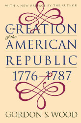 Creation Of The American Republic 1776-1787