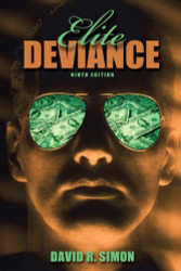 Elite Deviance