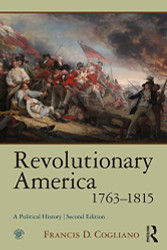 Revolutionary America 1763 - 1815