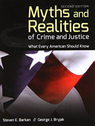 Myths And Realities Of Crime And Justice