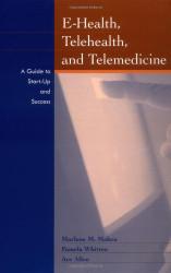 E-Health Telehealth And Telemedicine