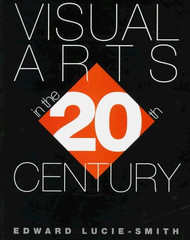 Visual Arts In The 20Th Century