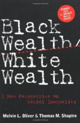 Black Wealth/ White Wealth