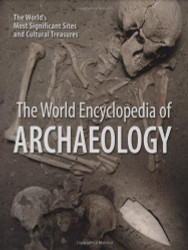 World Encyclopedia Of Archaeology