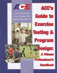Ace's Guide To Exercise Testing And Program Design