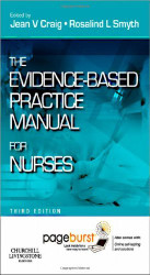 Evidence-Based Practice Manual For Nurses