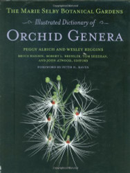 Marie Selby Botanical Gardens Illustrated Dictionary Of Orchid Genera