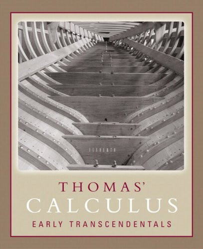 Thomas' Calculus Early Transcendentals