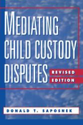 Mediating Child Custody Disputes