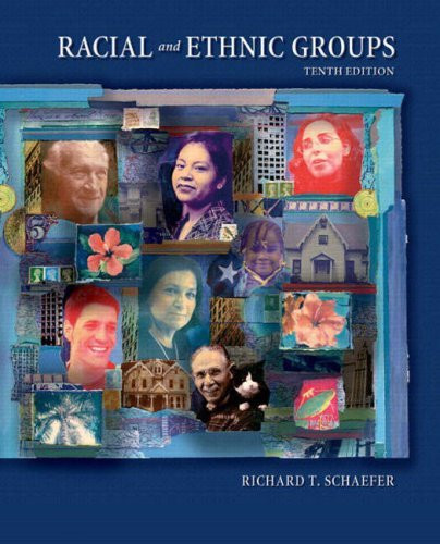 racial and ethnic groups richard t schaefer chapter 11 Find great deals for racial and ethnic groups by richard t schaefer (2011, hardcover, revised) shop with confidence on ebay.