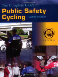 Complete Guide To Public Safety Cycling