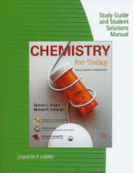 Study Guide And Solutions Manual For Seager/Slabaugh's Chemistry For Today