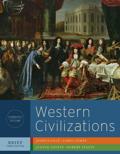 Western Civilizations Brief Edition