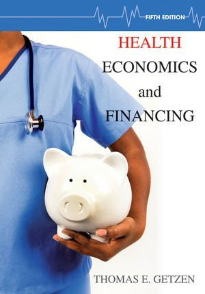 Health Economics And Financing