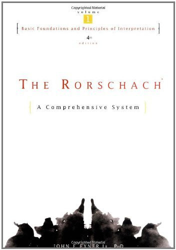 Rorschach Basic Foundations And Principles Of Interpretation Volume 1